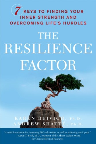 The Resilience Factor: 7 Keys to  Finding Your Inner...