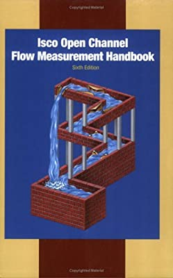 Isco Open Channel Flow Measurement Handbook