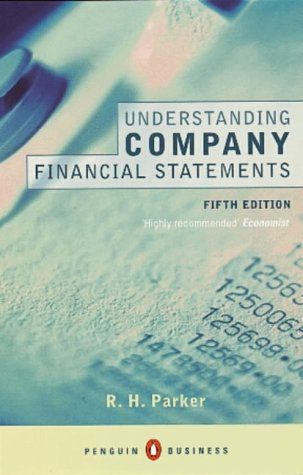 Understanding Company Financial Statements (Penguin Business Library)