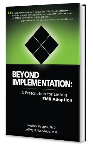 Beyond Implementation: A Prescription for Lasting EMR Adoption