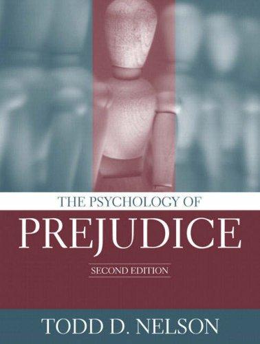 The Psychology of Prejudice (2nd Edition)