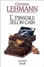 L' évangile selon Caïn