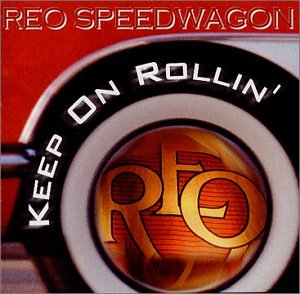 REO Speedwagon - Keep On Rollin