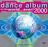 Various Artists The Best Dance Album in the World...Ever 2000
