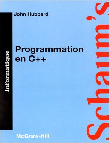 Programmation en C++: Théorie et problèmes (French Edition)