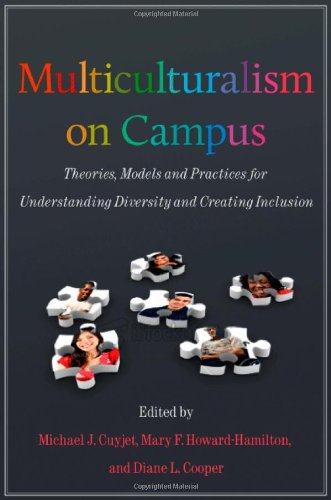 Multiculturalism on Campus: Theory, Models, and Practices...