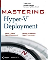 Mastering Hyper-V Deployment ebook download