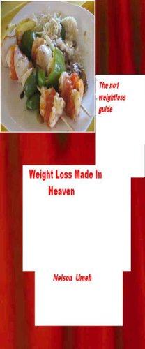 Weightloss Made In Heaven the no 1 weightloss guide
