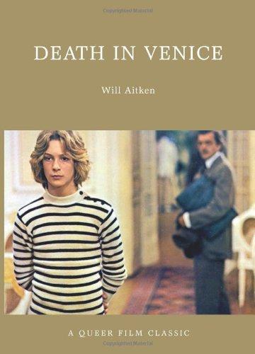 Death in Venice (Queer Film Classics)