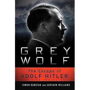 The Escape of Adolf Hitler - Grey Wolf