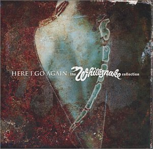 Whitesnake - Here I Go Again: The Whitesnake Collection (disc 1) - Zortam Music