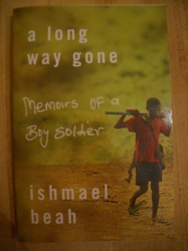 a long way gone memoirs of a boy soldier essay questions A long way gone: memoirs of a boy soldier lesson plan includes 60 short essay assignments that require students to understand and interpret the work.