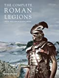 img - for [(The Complete Roman Legions)] [Author: Nigel Pollard] published on (April, 2015) book / textbook / text book