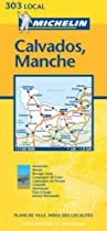 Calvados/Manche (Michelin Local Maps)