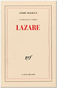 Lazare le miroir des limbes andr malraux babelio for Miroir des limbes