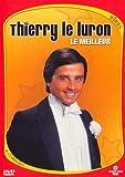 echange, troc Thierry Le Luron : Le Meilleur