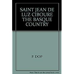 SAINT JEAN DE LUZ CIBOURE THE BASQUE COUNTRY
