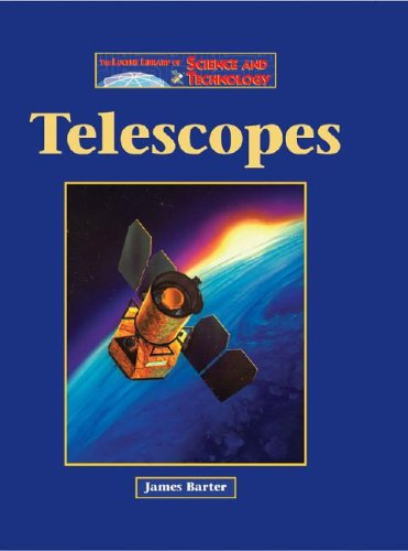 The Lucent Library of Science and Technology - Telescopes