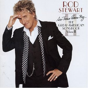 Rod Stewart - As Time Goes By...The Great American Songbook, Vol. 2 - Zortam Music