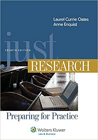 Just Research, Preparing for Practice, Fourth Edition (Aspen Coursebook)
