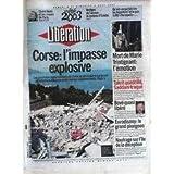 LIBERATION [No 6911] du 02/08/2003 - CLAIRE DENIS - CORSE - L'IMPASSE EXPLOSIVE - MORT DE MARIE TRNITIGNANT -...
