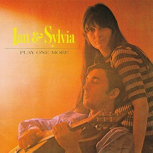 Ian & Sylvia Play One More