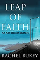 Leap of Faith (An Ann Dexter Mystery)