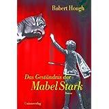 """Das Gest�ndnis der Mabel Starkvon """"Robert Hough"""""""