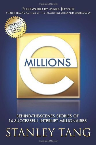 emillions-behind-the-scenes-stories-of-14-successful-internet-millionaires-by-tang-stanley-2008-pape