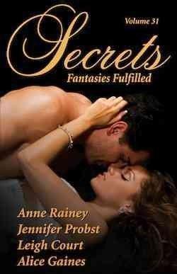 Image of Secrets Volume 31 ~ Fantasies Fulfilled