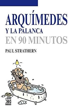 Amazon.com: Arquímedes y la palanca (Los Científicos y sus