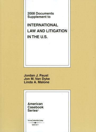 International Law and Litigation in the U.S.: 2008...