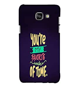 EPICCASE You're My Favourite Mobile Back Case Cover For Samsung Galaxy A5 (2016) (Designer Case)