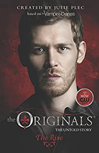 The Originals: The Rise by Julie Plec ebook deal