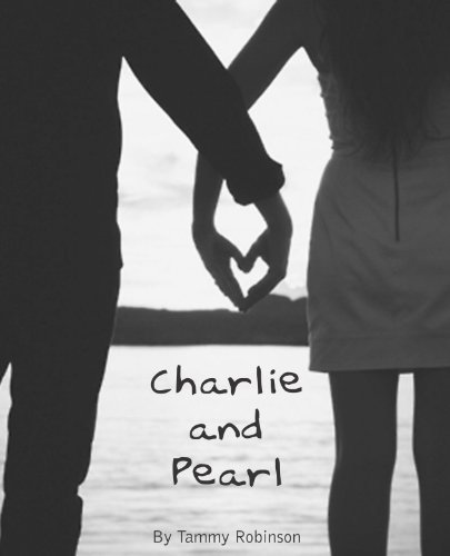 Charlie and Pearl by Tammy Robinson