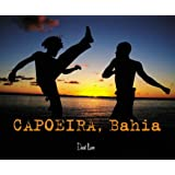 Capoeira, Bahiapar Arno Mansouri