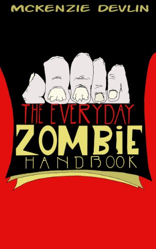 The Everyday Zombie Handbook