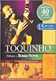 Toquinho: Tributo a Bossa Nova [Import]