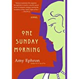 One Sunday Morning: A Novel [Paperback]