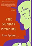 One Sunday Morning: A Novel