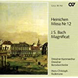 Heinichen : Messe n° 12 / Bach : Magnificat