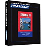 Pimsleur Italian Level 3 CD: Learn to Speak and Understand Italian with Pimsleur Language Programs (Comprehensive)