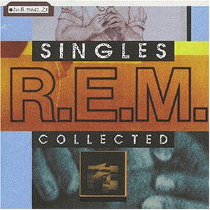 R.E.M. - Singles Collected - Zortam Music