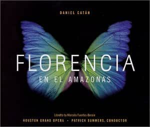 Doss, Martinez, Summers - Florencia en el Amazonas - Amazon.com Music