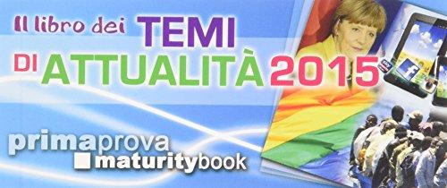 Il libro dei temi di attualità 2015 PDF