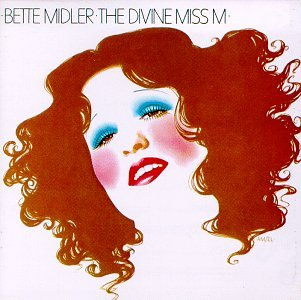Bette Midler - The Divine Miss Midler - Zortam Music