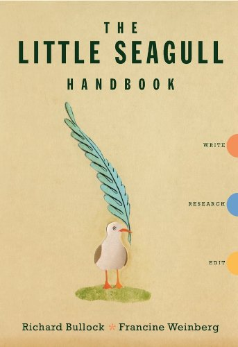 The Little Seagull Handbook, Richard Bullock, Francine Weinberg