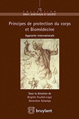 Principes de protection du corps et Biomédecine : Approche internationale