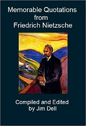 Memorable Quotations from Friedrich Nietzsche