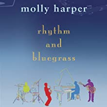 Rhythm and Bluegrass (       UNABRIDGED) by Molly Harper Narrated by Amanda Ronconi